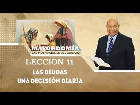 Pr. Bullón - Lección 11 - Las deudas: una decisión diaria