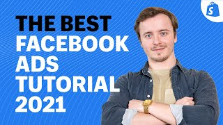 The ONLY Facebook Ads Tutorial You Need in 2021