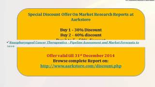 Aarkstore - Hepatitis B Therapeutics - Pipeline Assessment and Market Forecasts to 2019