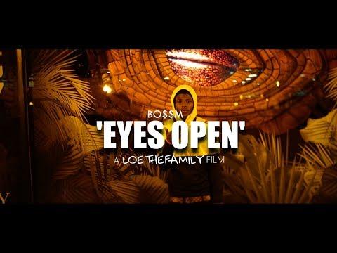 BossM - Eyes Open (Music Video)