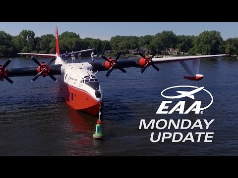 EAA AirVenture 2016 - Monday Update