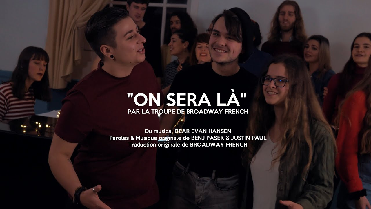 On Sera Là (YOU WILL BE FOUND french cover) - Dear Evan Hansen