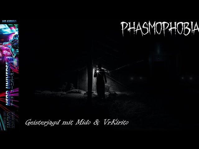 Phasmophobia - Geisterjäger | Live mit Mido und VrKirito | Virtual Reality Oculus Rift CV1 | Deutsch