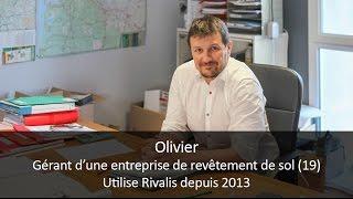 Témoignage client Rivalis - Olivier, solier (19)