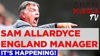 """Real Life Mike Bassett!"" | Sam Allardyce, England Manager | Football News"
