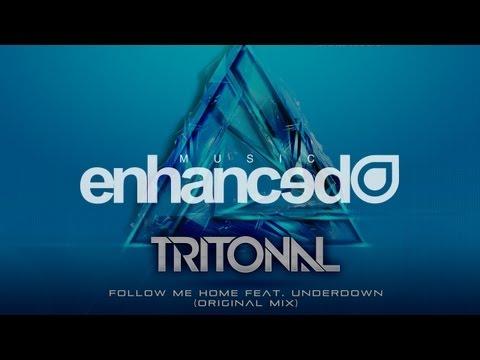 Tritonal feat. Underdown - Follow Me Home (Original Mix) [OUT NOW]