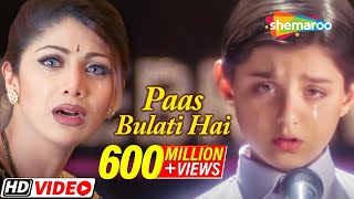 Download Paas Bulati Hai Itna Rulati Hai - Jaanwar Songs [HD] - Shilpa Shetty - Sunidhi Chauhan - Alka Yagnik MP3 song and Music Video