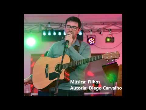 Filhos - Diego Carvalho