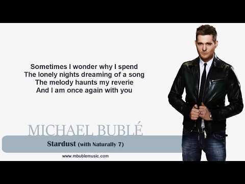 Michael Bublé - Stardust (with Naturally 7) [Lyrics]