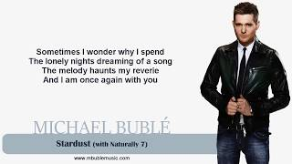 Michael Bublé - Stardust (with Naturally 7) [Lyrics]