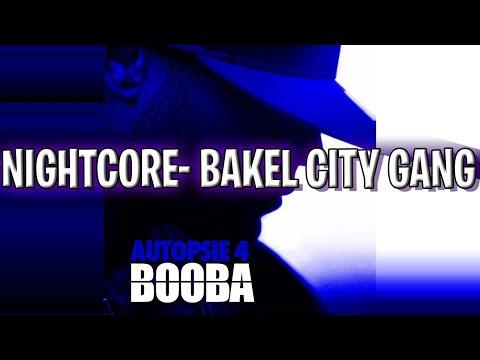 NIGHTCORE- BAKEL CITY