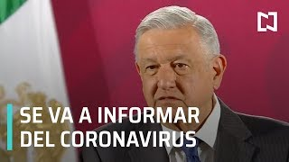 AMLO: diario se informará sobre el coronavirus - Expreso de la Mañana