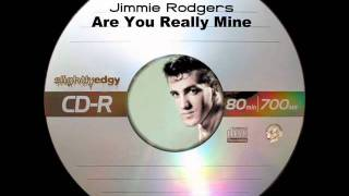 Jimmie Rodgers - Are You Really Mine
