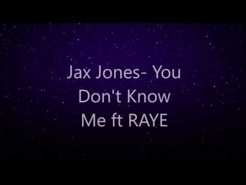 Jax Jones You Dont Know ME ft RAYE Lyric