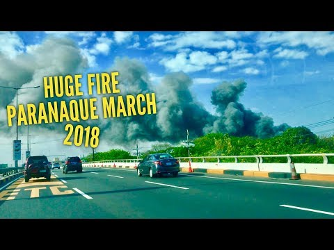 Huge Fire Paranaque March 2018 Shot on the Skyway Makati Bound