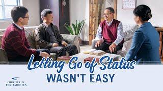"2021 Christian Testimony Video | ""Letting Go of Status Wasn't Easy"""