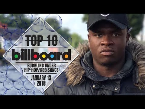 Top 10 • US Bubbling Under HipHopR&B Songs • January 13, 2018  BillboardCharts
