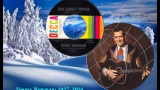 JIMMY NEWMAN - Blue Lonely Winter (1967)