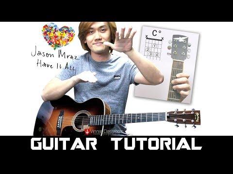 Jason Mraz - Have It All (Full Guitar Tutorial)