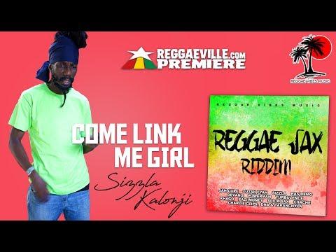 Sizzla Kalonji - Come Link Me Girl [Official Audio | Reggae Sax Riddim 2017]