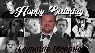 Happy Birthday Leonardo Dicaprio ♡
