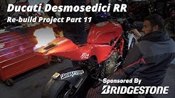 Ducati Desmosedici RR Re-build Project Part 11 (Project 425) In 4K