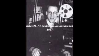 KREML FLYERS - ka-ka-kasatschok (1987)