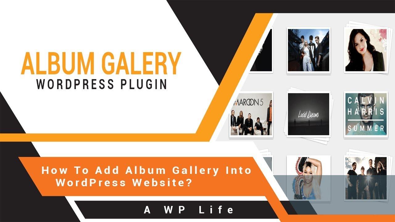 How To Add Album Gallery Into WordPress Website - Free Album Gallery Plugin