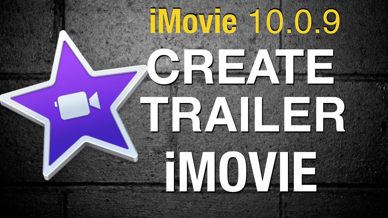 Create a Trailer in iMovie 10 - 2016 - YouTube