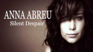 Anna Abreu - Silent Despair + LYRICS