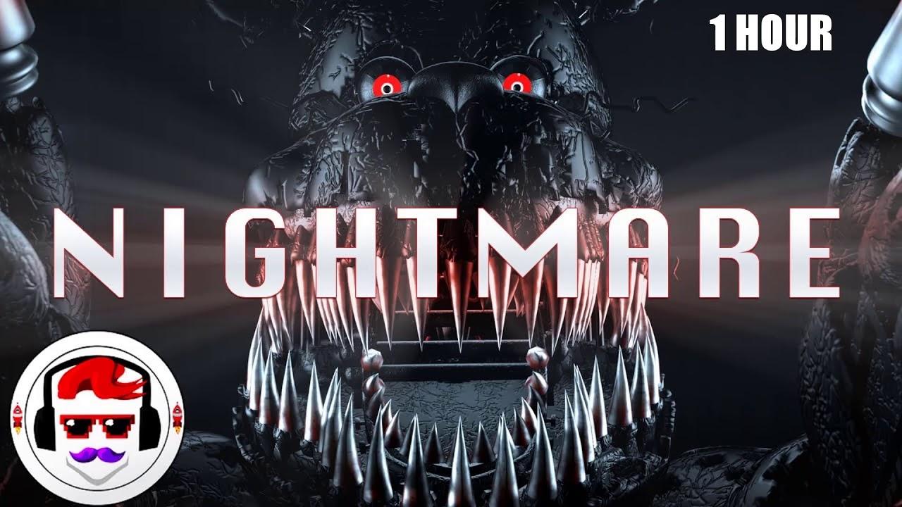 "FNAF Nightmare Animatronics Song ""Nightmare"" by Rockit Gaming [1 Hour Version]"