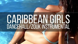 "Dancehall/Zouk Instrumental - ""Caribbean Girls"" (Prod. Mindkeyz) 2015"