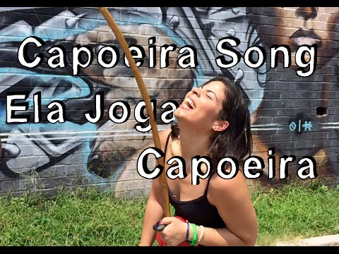 Capoeira Song Lyrics: Ela Joga Capoeira