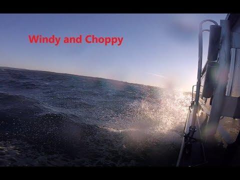 Windy Choppy Seas... Duckworth OffShore
