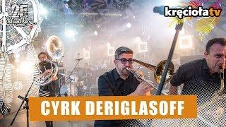 Cyrk Deriglasoff - Hej Panie #polandrock2019