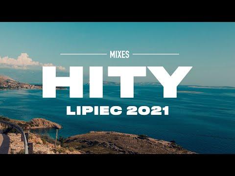 Hity 2021 Lipiec