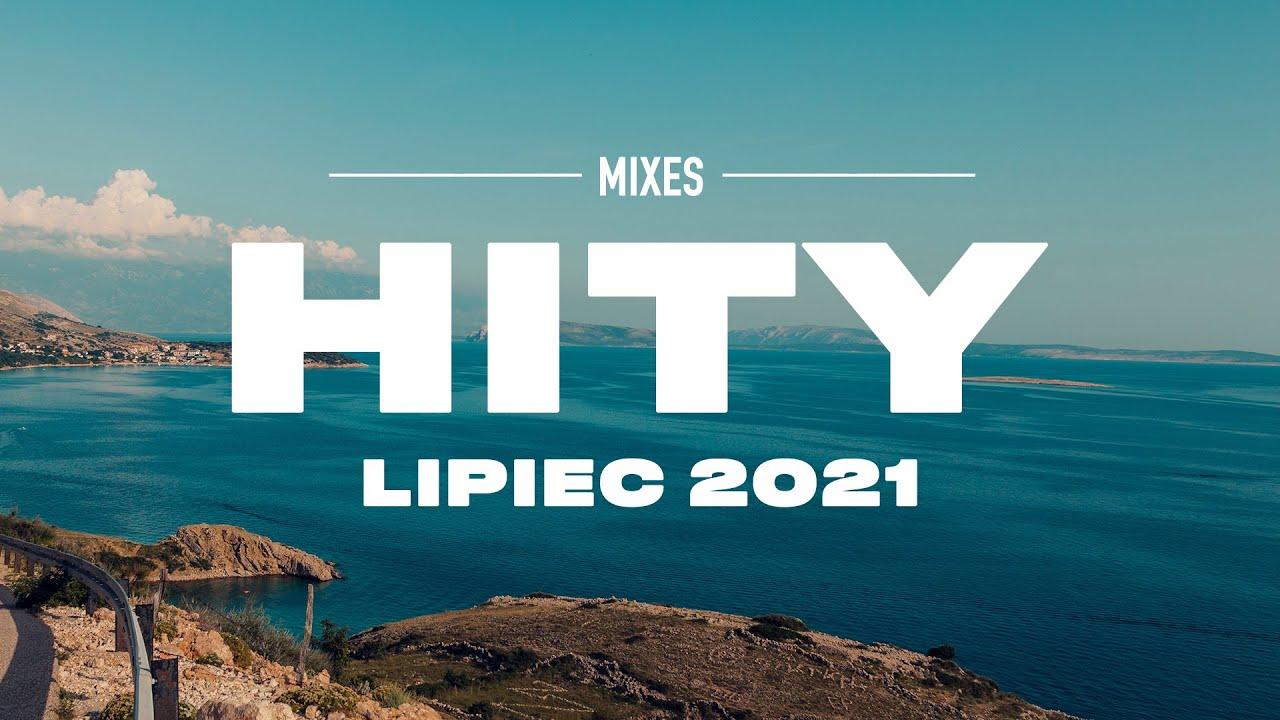 Download Hity 2021 Lipiec * Najnowsze Przeboje z Radia 2021 * Najlepsza radiowa muzyka 2021 *