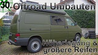 Offroad Umbauten | Höherlegung & größere Reifen | Seikel & BF Goodrich |  VW T4 Syncro Camper | #30.