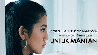 Download Pergilah Bersamanya - Vhiendy Savella (Official Video Lyrics)