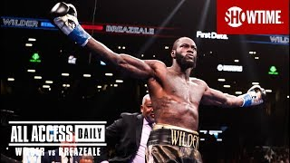 ALL ACCESS DAILY: Wilder vs. Breazeale | Epilogue | SHOWTIME