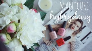 PORADY | Manicure hybrydowy :: CND SHELLAC.