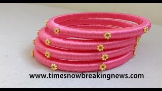 how to make silk thread bangles at home,silk thread bangles for beginners,indian silk thread bangles