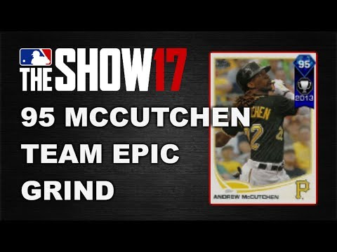 95 ANDREW McCUTCHEN TEAM EPIC GRIND | MLB 17 DIAMOND DYNASTY