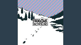 Snowblind (Swayzak Stay Mix)