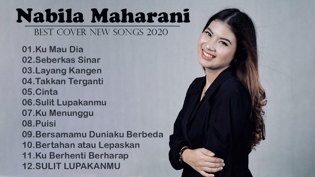 Download Kumpulan Lagu Cover Nabila Maharani  Full Album 2020 - The best songs of Nabila Maharani cover 2020