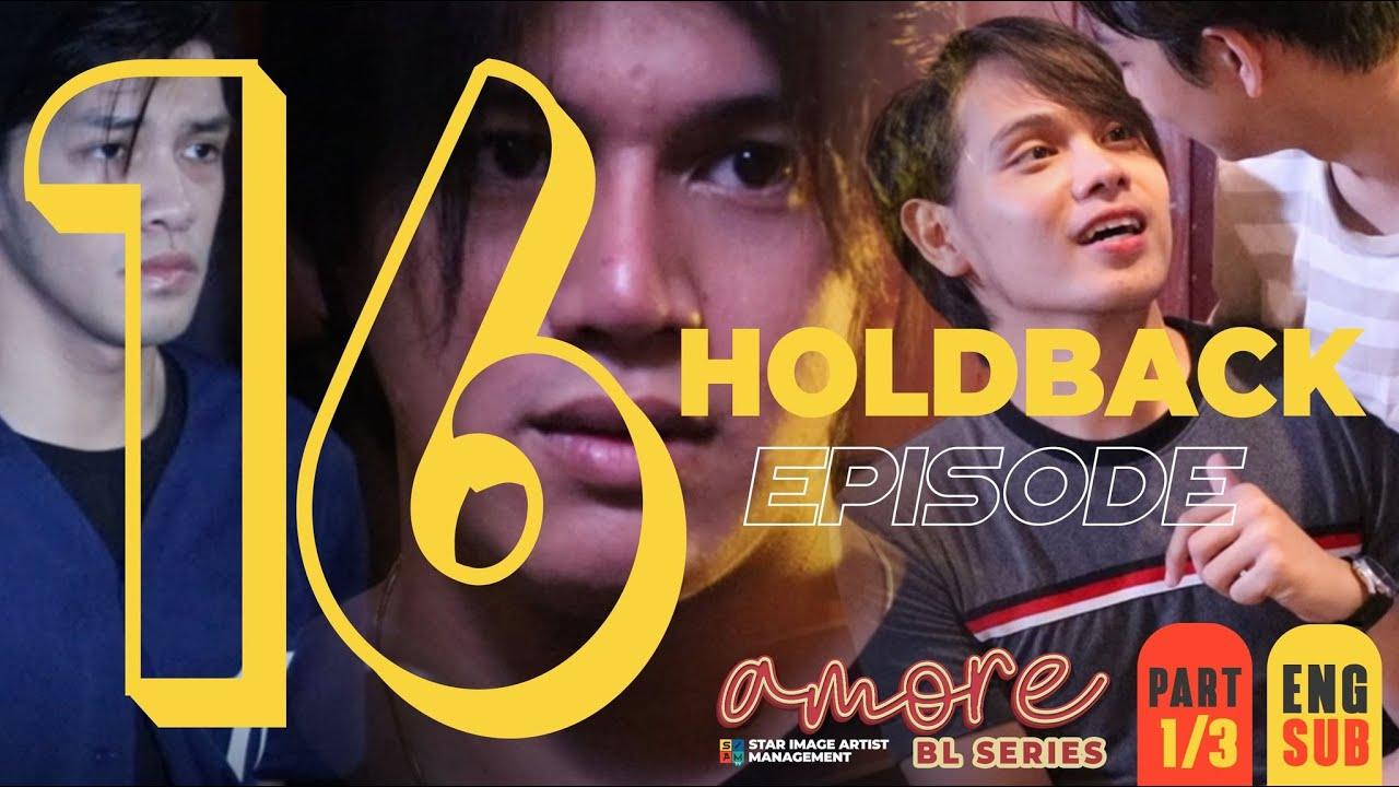 AMORE - EPISODE 16 (PART 1 OF 3)   HOLDBACK   ENG SUB