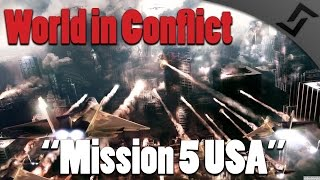 World in Conflict - Mission 5 USA - ARTILLERY +  BATTLESHIP!! - Cold War RTS