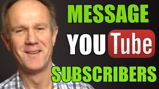 How To Send A Message To Your Subscribers On YouTube