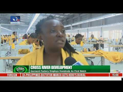 News Across Nigeria: Cross River Garment Factory Employs 300 As first Batch