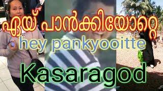 Kasaragod Hits Hey Pankyoitle പൻക്കിയോയിറ്റെ 2019